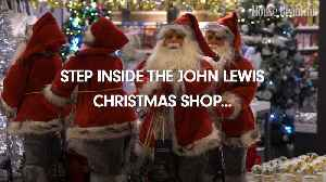 Step inside the John Lewis Christmas shop... [Video]