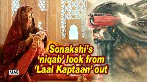 Sonakshi's 'niqab' look from 'Laal Kaptaan' out [Video]