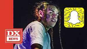 "Snapchat Announces ""Tekashi 6ix9ine Vs. The World"" Documentary Series [Video]"