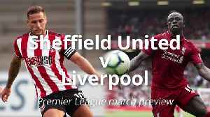 Premier League preview: Sheffield United v Liverpool [Video]