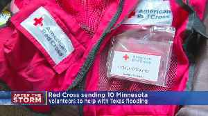 Minnesotans Send Volunteers To Texas To Help With Major Flooding [Video]