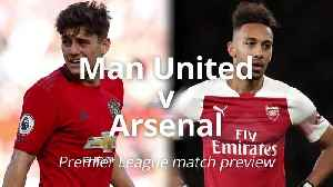 Premier League preview: Manchester United v Arsenal [Video]