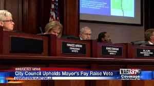 City council upholds mayor's pay raise veto [Video]