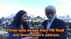 Three take aways from PM Modi and Imran Khan's address [Video]