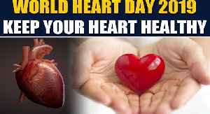 World Heart Day 2019, know from expert how to keep your heart healthy   Oneindia News [Video]
