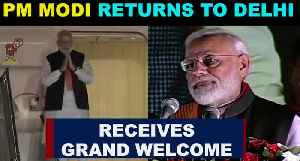 PM Modi returns to Delhi after 'Howdy,Modi' Event, receives grand welcome at Palam airport [Video]