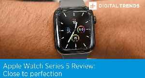 Apple Watch Series 5 Review | Close To Perfection [Video]