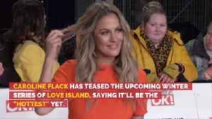 Caroline Flack Has Something To Say About 'Love Island' [Video]