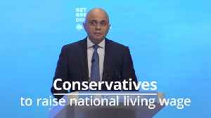 Sajid Javid: Tories will increase national living wage to £10.50 [Video]