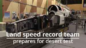 Bloodhound Land Speed Record prepares for trial run in South Africa [Video]