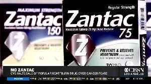 CVS to Stop Selling Zantac [Video]