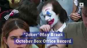 'Joker' May Break October Box Office Record [Video]