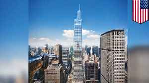 Manhattan's supertall skyscraper to open in 2020 [Video]