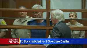 Federal Grand Jury Indicts Ed Buck In Overdose Deaths At West Hollywood Apartment [Video]