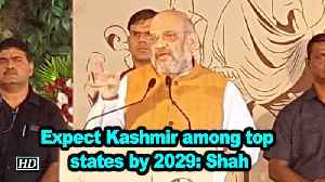 Expect Kashmir among top states by 2029: Shah [Video]