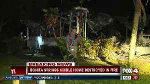 Bonita Springs mobile home destroyed by fire [Video]