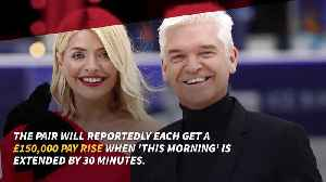 Phillip Schofield and Holly Willoughby to land huge pay rise [Video]