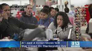 At Least A Dozen Stores Will Stay Closed On Thanksgiving Day [Video]