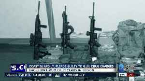 Maryland Coast Guard Lt. pleads guilty to 4 federal gun and drug charges [Video]
