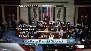 U.S. House Passes Financial Choice Act [Video]