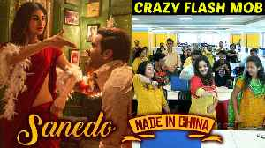 Bollywood Flash Mob On Sanedo Sanedo Song | Made In China | Rajkummar Rao Mouni Roy [Video]