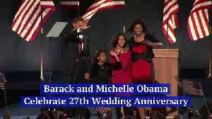 Barack and Michelle Obama Celebrate 27th Wedding Anniversary [Video]
