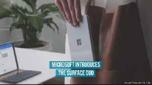 Microsoft Introduces the Surface Duo [Video]