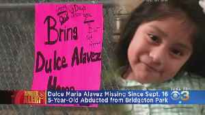 Authorities Continue To Search For Clues In 5-Year-Old Dulce Maria Alavez Case [Video]