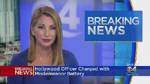 Hollywood Police Officer Charged With Battery [Video]