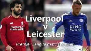 Liverpool v Leicester: Premier League match preview [Video]