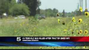 43-Year-Old Man Killed after Tractor Falls [Video]