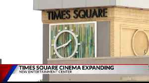 Times Square Cinema expanding to entertainment center [Video]