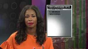 TOBIN'S PRESEASON CFB RANKINGS [Video]