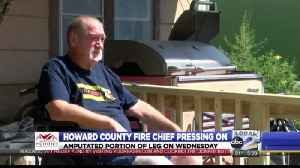 Howard County Fire Chief Pressing On [Video]