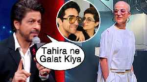 Shah Rukh Khan DISAGREES With Ayushmann's Wife Tahira Kashyap Cancer Post [Video]