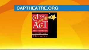 Cap Theatre - Class Act [Video]
