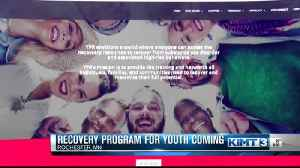 Youth recovery program coming to Rochester [Video]