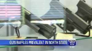 Gun raffles prevalent in North State [Video]