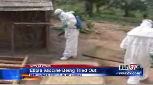 Ebola Vaccine Being Tried Out [Video]
