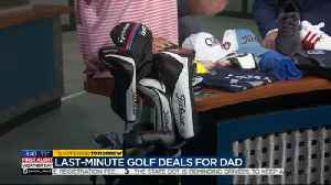 Local golf shop shares last minute Father's Day gift ideas [Video]