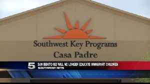 Local School District Halts Education Services for Southwest Key Programs [Video]