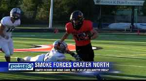 Crater Moved, Other Local High School Football Games in Jeopardy [Video]