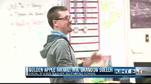 Golden Apple Award Winner: Mr. Soller [Video]