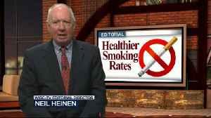 Editorial: Smoking rates look healthier [Video]