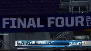 Who are you rooting for in the Final Four? [Video]