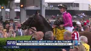 The Preakness Stakes might be staying in Baltimore [Video]