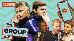 Pressure Mounts on Solskjaer & Pochettino | The Group Chat [Video]