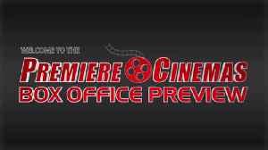 Premiere Cinema's Box Office Preview [Video]