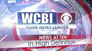 WCBI News at Ten - Tuesday, May 21st 2019 [Video]