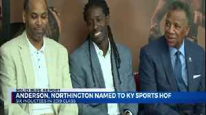 Nate Northington, Derek Anderson Selected to Kentucky Sports Hall of Fame Class of 2019 [Video]